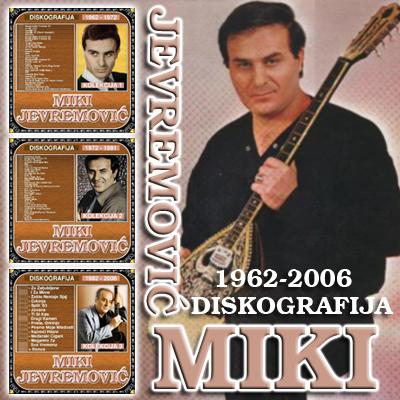 miki jevremovic diskografija